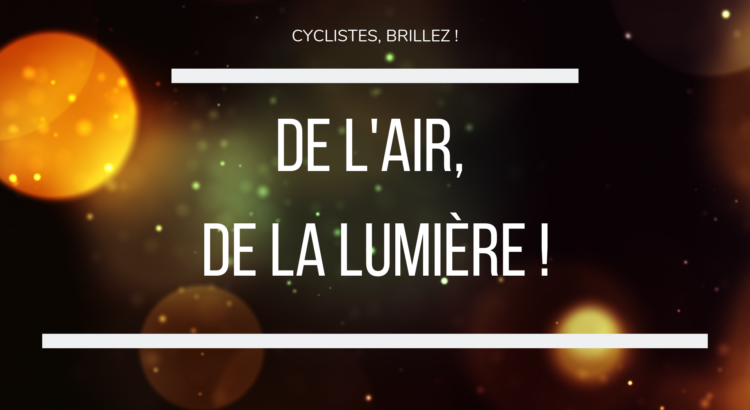 Maison_Velo_Lyon_cyclistes_brillez_air_lumiere