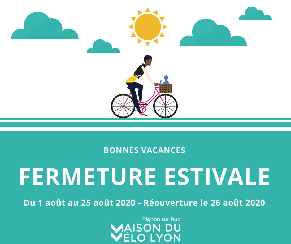 Maison_Velo_Lyon_fermeture_estivale_2020
